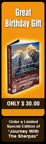 "Order a limited special edition of ""Journey With The Sherpas"" GREAT BIRTHDAY GIFT OR GRADUATION GIFT LIMITED TIME - ONLY $30!"